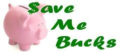 Save Me Bucks!